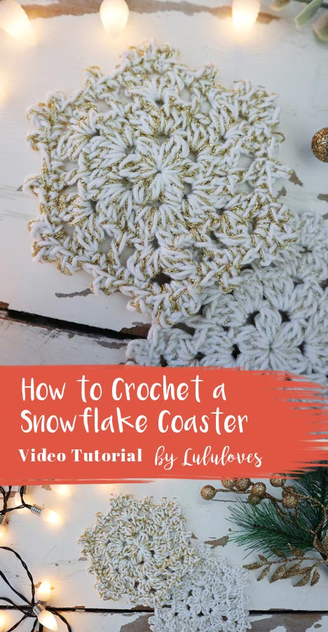 Crochet Video Tutorial Snowflake Coasters - Lululoves Crochet