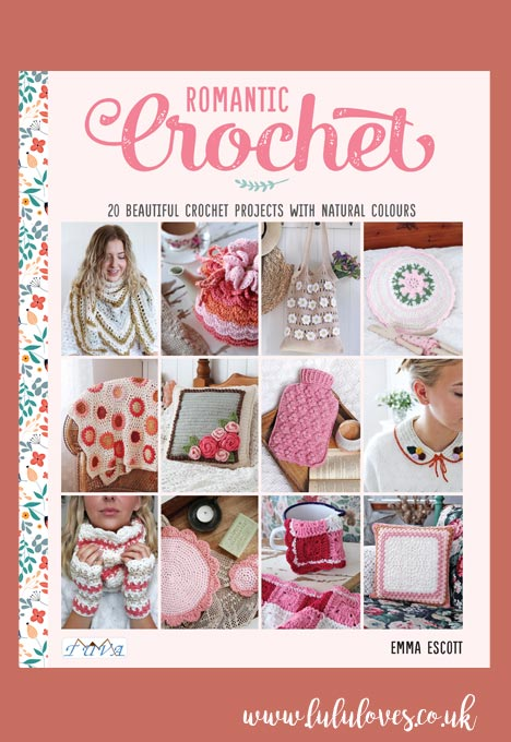 Romantic Crochet Book by Emma Escott (Lululoves)