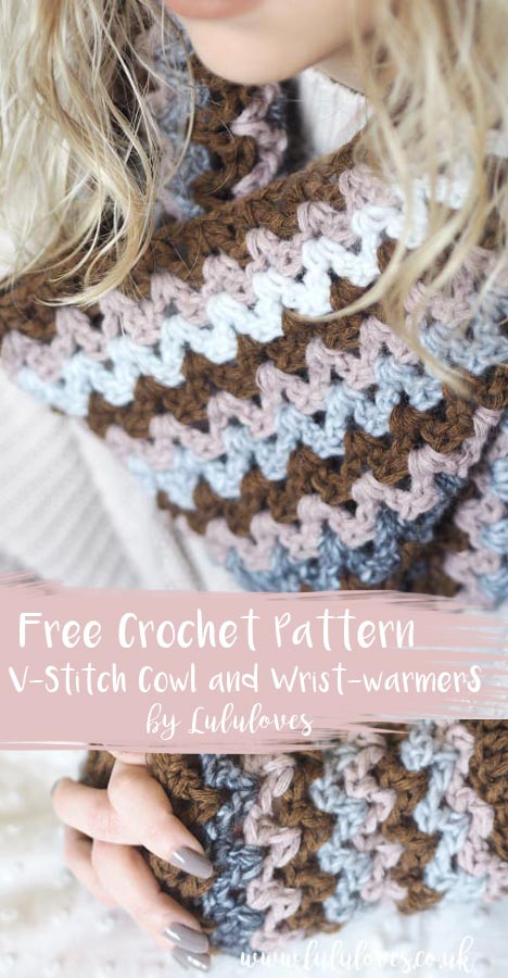 Free Crochet Pattern - V-Stitch Cowl and Wrist Warmers | Lululoves Crochet Blog