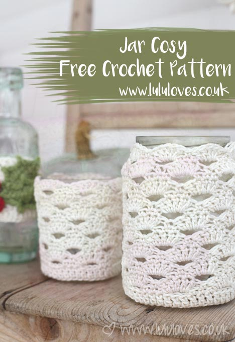 Crochet Jar Cosy Pattern | Lululoves Blog
